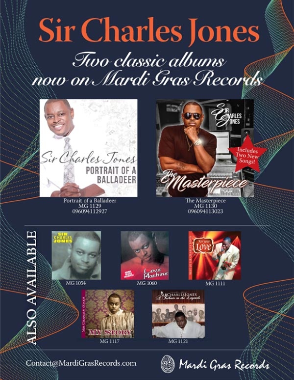Sir Charles Jones, Two Classic Albums now On Mardi Gras Records, Please call to order!